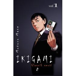 Ikigami Vol. 1