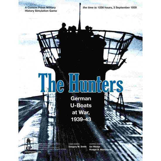 The Hunters: German U-Boats at War, 1939-43 - 3rd printing