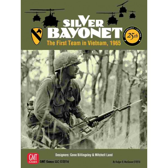 Silver Bayonet: The First Team in Vietnam, 1965 (25th Anniversary Edition)