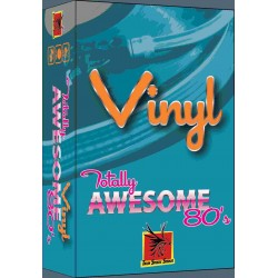 Vinyl:  Totally Awesome 80's