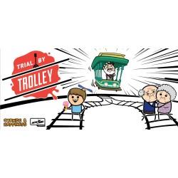 Trial by Trolley