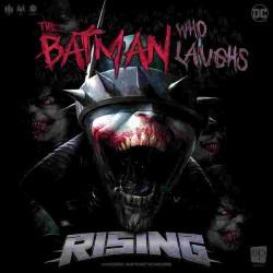 The Batman Who Laughs Rising