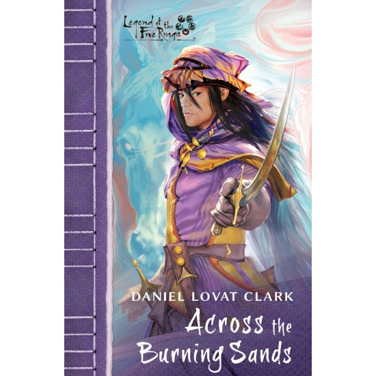 Legend of The five Rings Across the burning sands