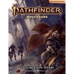 Pathfinder Adventure: Troubles in Otari 2nd Edition